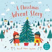 A CHRISTMAS ADVENT STORY by Ivy Snow