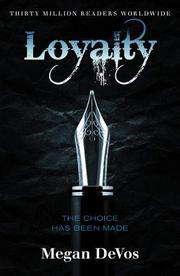 LOYALTY by Megan DeVos