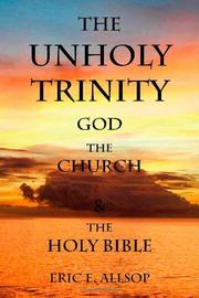 Book Cover for THE UNHOLY TRINITY