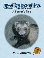 CHUBBY WUBBLES by M.J. Abrams