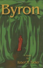 BYRON by Robert M. Tucker