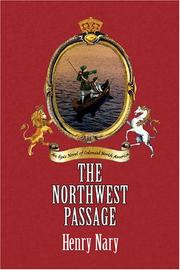 The Northwest Passage by Henry Nary