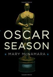 OSCAR SEASON by Mary McNamara