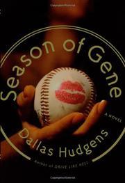 SEASON OF GENE by Dallas Hudgens
