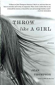 THROW LIKE A GIRL by Bill Geist