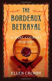 THE BORDEAUX BETRAYAL by Ellen Crosby