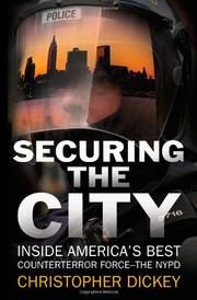 SECURING THE CITY by Christopher Dickey
