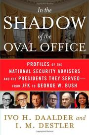 IN THE SHADOW OF THE OVAL OFFICE by Ivo H. Daalder