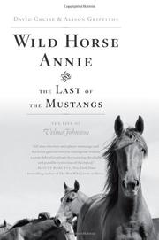 WILD HORSE ANNIE AND THE LAST OF THE MUSTANGS by David Cruise
