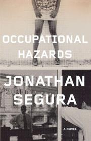 OCCUPATIONAL HAZARDS by Jonathan Segura