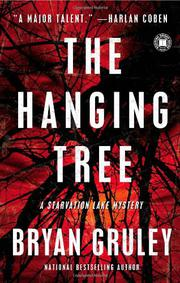 THE HANGING TREE by Bryan Gruley