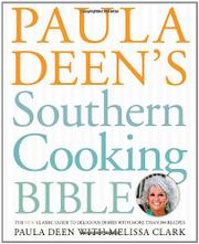 PAULA DEEN'S SOUTHERN COOKING BIBLE by Paula Deen