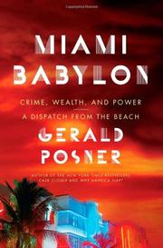 MIAMI BABYLON by Gerald Posner