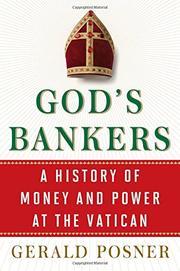 GOD'S BANKERS by Gerald Posner