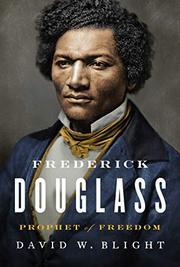 FREDERICK DOUGLASS by David W. Blight