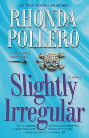SLIGHTLY IRREGULAR by Rhonda Pollero