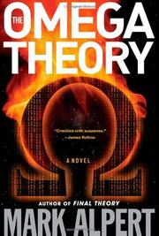 THE OMEGA THEORY by Mark Alpert