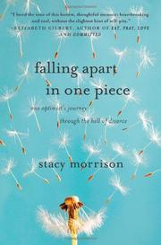 FALLING APART IN ONE PIECE by Stacy Morrison