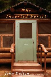 THE INVERTED FOREST by John Dalton