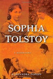 SOPHIA TOLSTOY by Alexandra Popoff