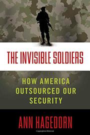 THE INVISIBLE SOLDIERS by Ann Hagedorn