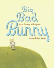 BIG BAD BUNNY by Franny Billingsley