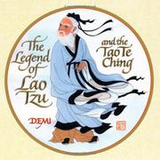 THE LEGEND OF LAO TZU AND THE TAO TE CHING by Demi