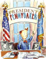 PRESIDENT PENNYBAKER by Kate Feiffer