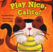 Cover art for PLAY NICE, CALICO!