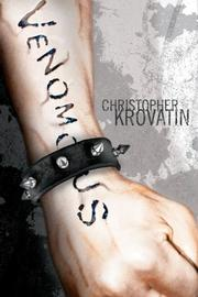 VENOMOUS by Christopher Krovatin