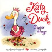 KATY DUCK, CENTER STAGE by Alyssa Satin Capucilli