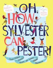 OH, HOW SYLVESTER CAN PESTER! by Robert Kinerk