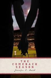 THE COMEBACK SEASON by Jennifer E.  Smith