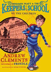 BENJAMIN PRATT AND THE KEEPERS OF THE SCHOOL by Andrew Clements