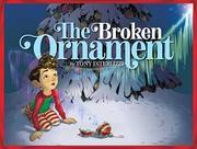 THE BROKEN ORNAMENT by Tony DiTerlizzi