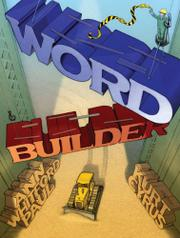 WORD BUILDER by Ann Whitford Paul