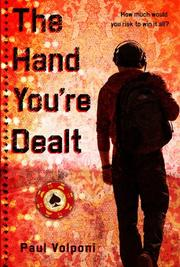 THE HAND YOU'RE DEALT by Paul Volponi
