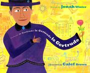 GERTRUDE IS GERTRUDE IS GERTRUDE IS GERTRUDE by Jonah Winter