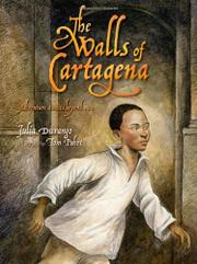 THE WALLS OF CARTAGENA by Julia Durango