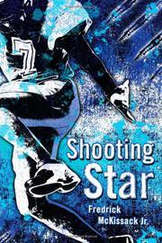 SHOOTING STAR by Fredrick L.  McKissack Jr.