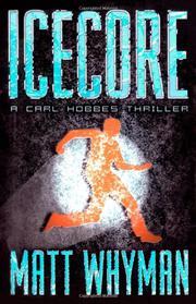 ICECORE by Matt Whyman