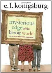 Book Cover for THE MYSTERIOUS EDGE OF THE HEROIC WORLD