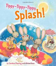 TIPPY-TIPPY-TIPPY, SPLASH! by Candace Fleming