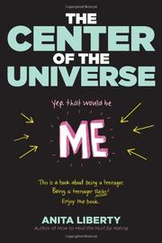 Book Cover for THE CENTER OF THE UNIVERSE (YEP, THAT WOULD BE ME)