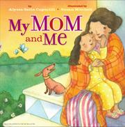 MY MOM AND ME by Alyssa Capucilli