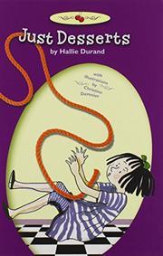 JUST DESSERTS by Hallie Durand