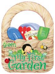 MY FIRST GARDEN by Wendy Lewison