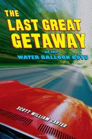 Cover art for THE LAST GREAT GETAWAY OF THE WATER BALLOON BOYS