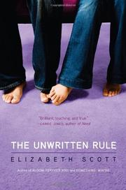 THE UNWRITTEN RULE by Elizabeth Scott