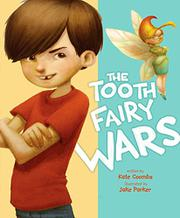 THE TOOTH FAIRY WARS by Kate Coombs